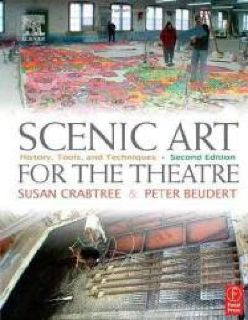 $15 Scenic Art for the Theatre by Susan Crabtree and Peter Beudert