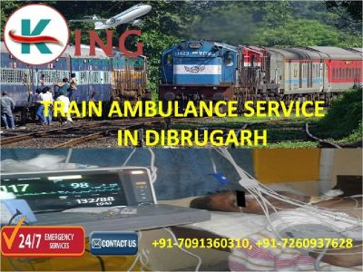 Book Affordable and Comfortable Train Ambulance Service in Dibrugarh by King