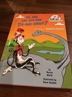 The Cat in the Hat - Oh say can you Di-no-saur? Hardcover