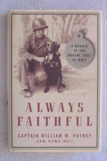"""ALWAYS FAITHFUL"" By Captain William W. Putney"
