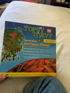 Topsy turvy planters for hot peppers