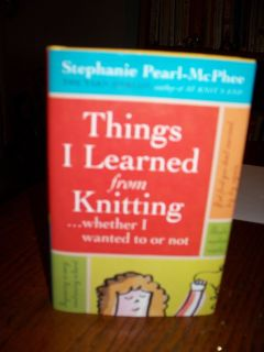"Knitting Book ""Things I Learned from Knitting ...whether I wanted to or not"""
