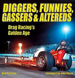 Purchase SA Design CT521 Book: Diggers, Funnies, Gassers & Altereds: Drag Racing's Golden motorcycle in Delaware, Ohio, United States, for US $29.95