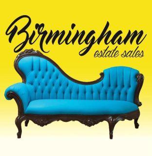 BIRMINGHAM ESTATE SALES is in B'HAM..