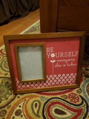 Be yourself everyone else is taken photo frame
