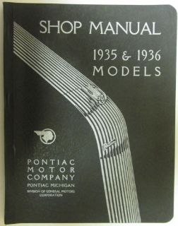 Sell Pontiac 1935 & 1936 Model Straight Six and Eight Shop Manual motorcycle in Holts Summit, Missouri, United States, for US $74.36