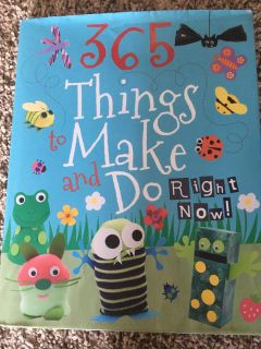 365 Things to make and do right now