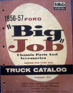 Buy 1956 1957 Ford Big Job Truck Parts Book Manual Catalog F T B C 700 750 800 900 motorcycle in Holts Summit, Missouri, United States, for US $64.56