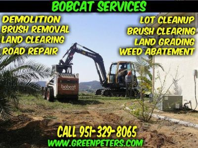 Bobcat Grading & Land Brush Clearing Services Murrieta
