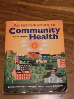 An Introduction to Community Health ISBN 978-0-7637-4634-6