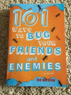 101 Ways to Bug Your Friends and Enemies book