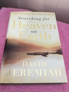 NEW! SEARCHING FOR HEAVEN ON EARTH HARDBACK