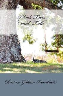If Oak Trees Could Talk-Inspirational Romance/Suspense