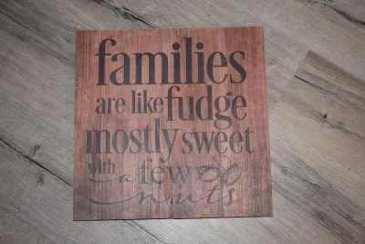 Families are like fudge pallet wall hanging