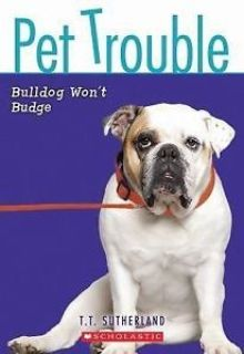 Pet Trouble Bulldog Won't Budge Children's Age 8-12 7th Grade Paperback Book Scholastic