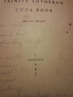 $45 1945 Trinity Lutheran Cook Book, 2nd Ed. Yankton, South Dakota
