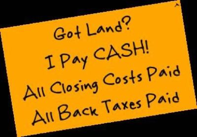 Sell Land Fast *For CASH* All Costs Paid