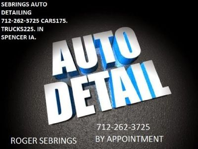 Full Detail CALL ROGER SEBRING 712-262-3725 Gentle Hand Wash. Clean Wheels & Wheel Wells. Clean Door