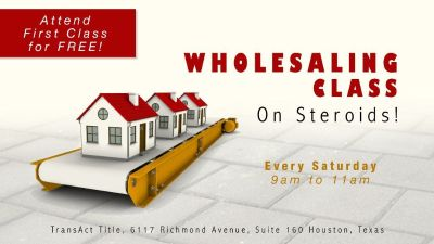 713 REIA's WHOLESALING CLASS ON STEROIDS! Attend First Class for FREE