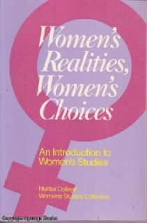 Women's Realities Women's Choices An Introduction to Women's Studies (1983)