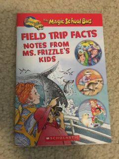 The Magic School Bus Field Trip Facts-Notes from Ms. Frizzle s Kids Book