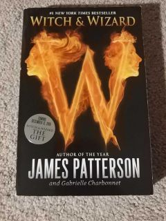 NEW Witch & Wizard by James Patterson