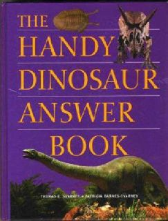 $5 THE HANDY DINOSAUR ANSWER BOOK(493 pages) (mt airy)