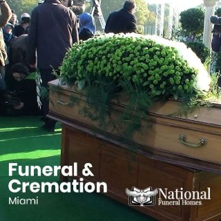 Funeral Home, Crematorium | Miami, FL – National Funeral Homes