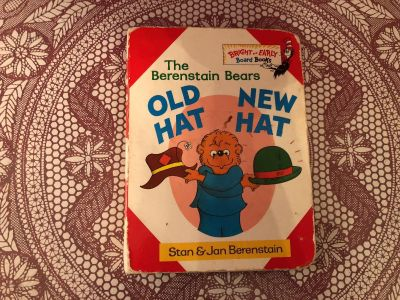 Stan & Jan Berenstain - Berenstain Bears: Old Hat-New Hat. Hard Cover