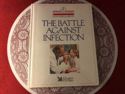 Reader s Digest - AMA Home Medical Library: The Battle Against Infection. Hard Cover
