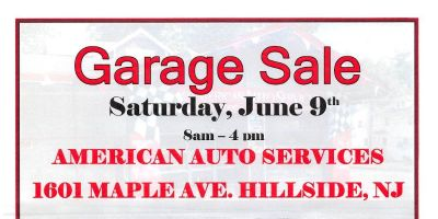 "American Auto Services "" Community Garage Sale "" 1601 Maple Ave. Hillside NJ 07205"