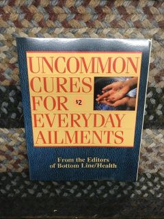 Uncommon Cures for Everyday Ailments
