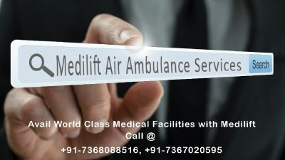 Air Ambulance from Delhi by Medilift Complete Solution for patient Transportation