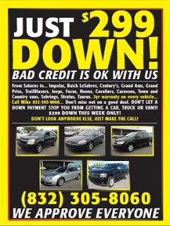 Need a car with $299 down payment  even with bad credit call now 3 Year free warranty