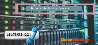 Russia Dedicated Server Hosting has Excellent Services -Onlive Infotech