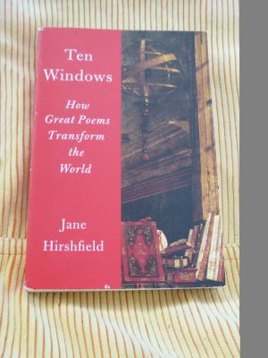 Ten Windows: How Great Poems Transform the World Paperback