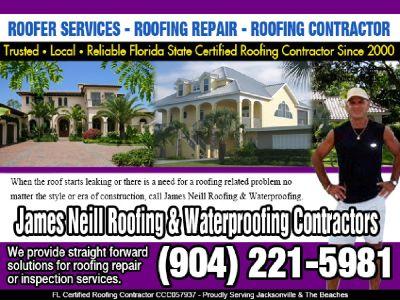 ROOFERS SERVICES CONTRACTOR JAMES NEILL REPAIR (904) 221-5981 Jacksonville Fl.