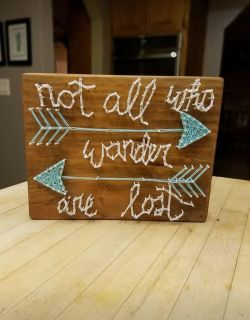 """""""Not all who wander are lost"""" sign"""