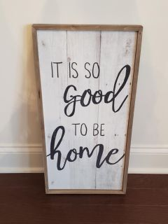 """It is so good to be home"" Wall Decor!"