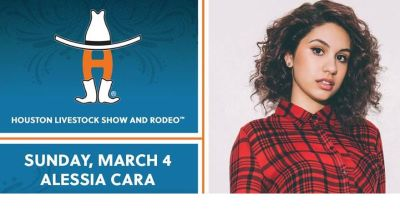 """(2) """"ALESSIA CARA"""" 1st Row/Sidelines/Lowers Rodeo Tix - Sun, March 4 - Call Now!"""