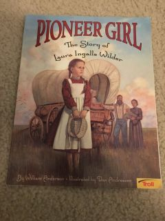 Pioneer Girl book-The Story of Laura Ingalls Wilder