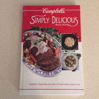 Cookbook- Campbell's Simply Delicious Recipies