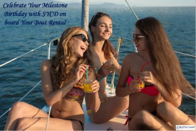 Celebrate Your Milestone Birthday with SYCD on board Your Boat Rental
