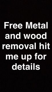Metal and wood removal