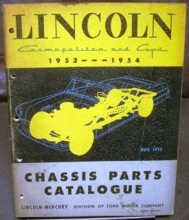 Purchase Original 1952 1953 1954 Lincoln Chassis Parts Catalog Book Cosmopolitan Capri motorcycle in Holts Summit, Missouri, United States, for US $64.98