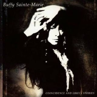 WANTED Buffy St Marie Coincidence  Likely Stories CD  (Saanich)