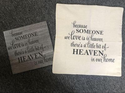 Because someone we love is in Heaven tile & 18in throw pillow case CLEARANCE