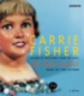 The Best Awful by Carrie Fisher