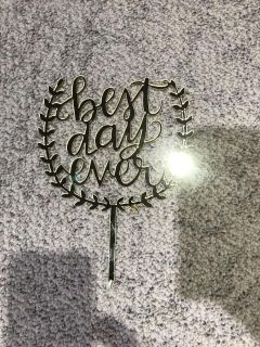 Best Day Ever gold cake topper