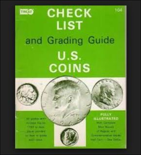 Collectible Treat 104 Checklist & Grading Guide 1978 U.S. Coins 0930312120